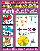 3rd Grade Basic Skills: Math: Addition, Subtraction, Multiplication, Division