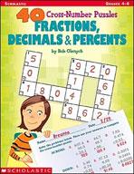 40 Cross-Number Puzzles: Fractions, Decimals and Percents