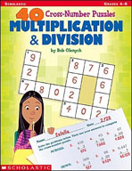 40 Cross-Number Puzzles: Multiplication and Division