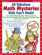 40 Fabulous Math Mysteries Kids Can't Resist (Enhanced eBook)