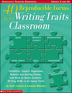 40 Reproducible Forms for the Writing Traits Classroom (Enhanced eBook)