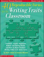 40 Reproducible Forms for the Writing Traits Classroom (Enhanced eBook)