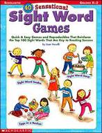 40 Sensational Sight Word Games (Enhanced eBook)