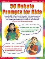 50 Debate Prompts for Kids (Enhanced eBook)