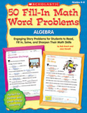 50 Fill-in Math Word Problems: Algebra