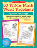 50 Fill-in Math Word Problems: Algebra Readiness