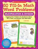 50 Fill-in Math Word Problems: Multiplication and Division (Grades 2-4)