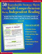 50 Reproducible Strategy Sheets That Build Comprehension During Independent Reading (Enhanced eBook)