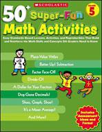 50+ Super-Fun Math Activities: Grade 5