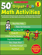 50+ Super-Fun Math Activities: Grade 5 (Enhanced eBook)
