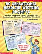 80 Sensational Headline Writing Prompts (Enhanced eBook)