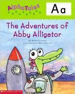 AlphaTales: A: The Adventures of Abby the Alligator (Enhanced eBook)