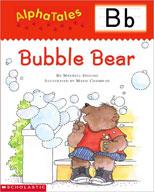 AlphaTales: B: Bubble Bear (Enhanced eBook)