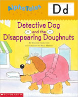 AlphaTales: D: Detective Dog and the Disappearing Doughnuts (Enhanced eBook)