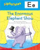 AlphaTales: E: The Enormous Elephant Show (Enhanced eBook)