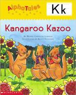 AlphaTales: K: Kangaroo's Kazoo