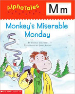 AlphaTales: M: Monkey's Miserable Monday (Enhanced eBook)
