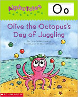 AlphaTales: O: Olive the Octopus's Day of Juggling (Enhanced eBook)
