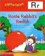 AlphaTales: R: Rosey Rabbit's Radish
