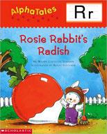 AlphaTales: R: Rosey Rabbit's Radish (Enhanced eBook)