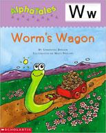 AlphaTales: W: Worm's Wagon (Enhanced eBook)