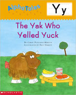 AlphaTales: Y: The Yak Who Yelled Yuck