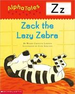 AlphaTales: Z: Zack the Lazy Zebra