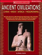Ancient Civilizations: China India Africa Mesopotamia