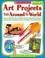 Art Projects from Around the World: Grades 4-6 (Enhanced eBook)