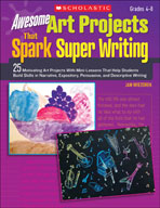 Awesome Art Projects That Spark Super Writing (Enhanced eBook)