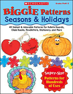 Biggie Patterns: Seasons & Holidays
