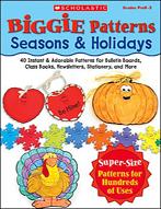 Biggie Patterns: Seasons & Holidays (Enhanced eBook)