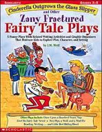 Cinderella Outgrows the Glass Slipper and Other Zany Fractured Fairy Tale Plays (Enhanced eBook)