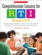 Comprehension Lessons for RTI: Grades 3-5