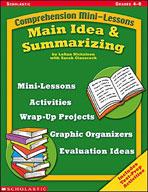 Comprehension Mini-Lessons: Main Idea and Summarizing (Enhanced eBook)