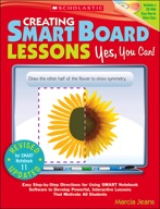 Creating SMART Board Lessons: Yes, You Can!, 2nd Edition (Enhanced Ebook)