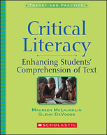 Critical Literacy: Enhancing Students' Comprehension of Text (Enhanced eBook)