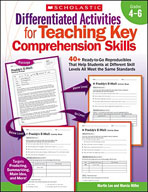 Differentiated Activities for Teaching Key Comprehension Skills: Grades 4-6