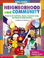 Early Themes: Neighborhood and Community