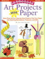 Easy Holiday and Seasonal Art Projects With Paper (Enhanced eBook)