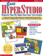 Easy Hyperstudio Projects that fit Right Into Your Curriculum (Enhanced eBook)