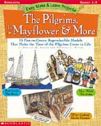 Easy Make and Learn Projects: The Pilgrims, the Mayflower and More (Enhanced eBook)