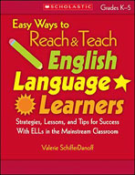 Easy Ways to Reach and Teach English Language Learners (Enhanced eBook)