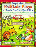 Easy-to-Read Folktale Plays to Teach Conflict Resolution (Enhanced eBook)