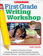 First Grade Writing Workshop