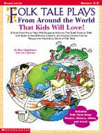 Folk Tale Plays from Around the World-That Kids will Love!