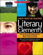 Fresh Takes on Teaching Literary Elements (Enhanced eBook)