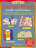 Fun & Easy American History Crafts and Games (Enhanced eBook)