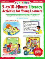 Fun-Filled 5 to 10 Minute Literacy Activities for Young Learners