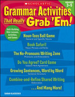 Grammar Activities That Really Grab 'Em!: Grades 3-5 (Enhanced eBook)